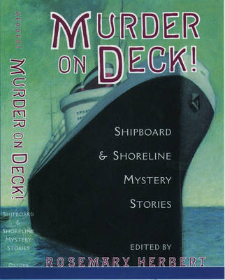 Murder on Deck!: Shipboard and Shoreline Mystery Stories