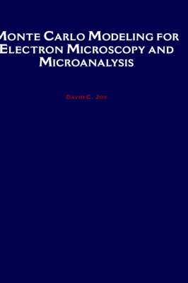 Monte Carlo Modeling for Electron Microscopy and Microanalysis