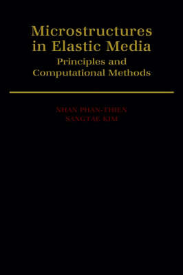 Microstructures in Elastic Media: Principles and Computational Methods