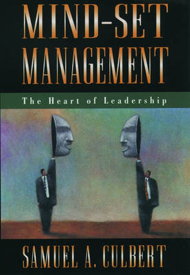 Mind-Set Management: The Heart of Leadership