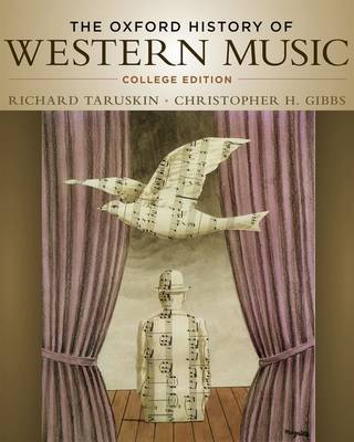 The Oxford History of Western Music: College Edition