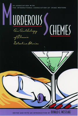 Murderous Schemes: An Anthology of Classic Detective Stories