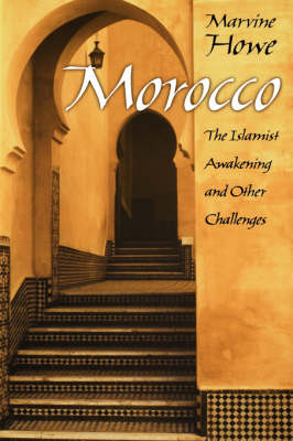 Morocco: The Islamist Awakening and Other Challenges