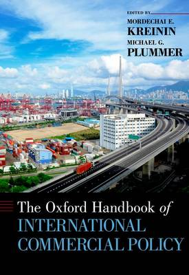 The Oxford Handbook of International Commercial Policy