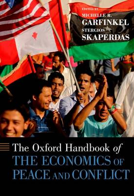 The Oxford Handbook of the Economics of Peace and Conflict