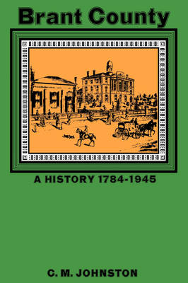 Brant County: A History 1784-1945