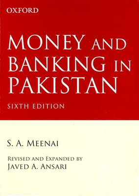 Money and Banking in Pakistan: Money and Banking in Pakistan