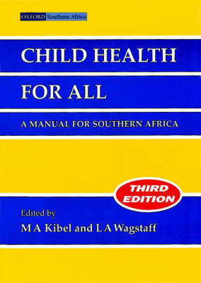 Child Health for All: A Manual for Southern Africa