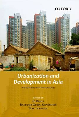 Urbanization and Development in Asia: Multidimensional Perspectives