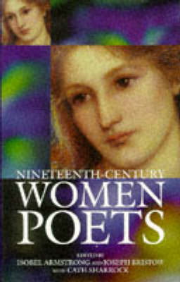 Nineteenth-Century Women Poets: An Oxford Anthology