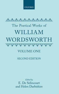 The Poetical Works of William Wordsworth: Volume I