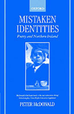 Mistaken Identities: Poetry and Northern Ireland