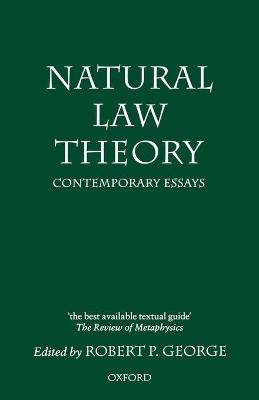 Natural Law Theory: Contemporary Essays