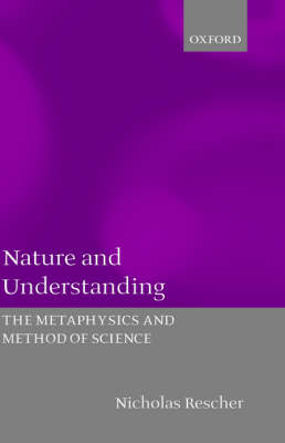 Nature and Understanding: The Metaphysics and Method of Science