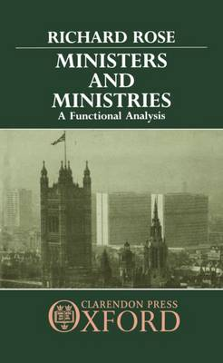 Ministers and Ministries: A Functional Analysis