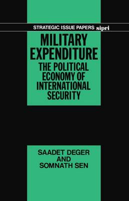 Military Expenditure: The Political Economy of International Security