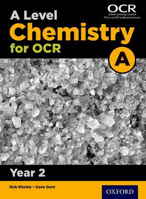 A Level Chemistry A for OCR Year 2 Student Book: Year 2