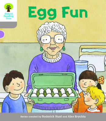 Oxford Reading Tree Biff, Chip and Kipper Stories Decode and Develop: Level 1: Egg Fun