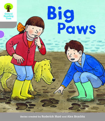 Oxford Reading Tree Biff, Chip and Kipper Stories Decode and Develop: Level 1: Big Paws