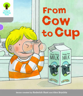 Oxford Reading Tree Biff, Chip and Kipper Stories Decode and Develop: Level 1: From Cow to Cup