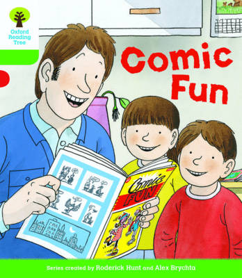 Oxford Reading Tree Biff, Chip and Kipper Stories Decode and Develop: Level 2: Comic Fun