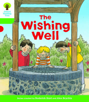 Oxford Reading Tree Biff, Chip and Kipper Stories Decode and Develop: Level 2: The Wishing Well