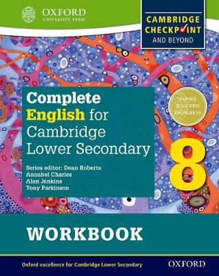 Complete English for Cambridge Secondary 1 Student Workbook 8: For Cambridge Checkpoint and beyond