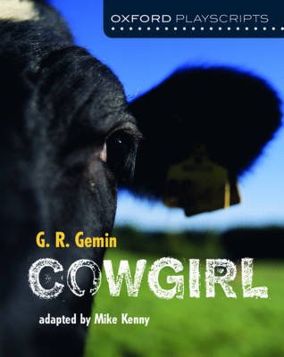 Oxford Playscripts: Cowgirl