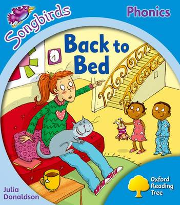 Oxford Reading Tree: Level 3: More Songbirds Phonics: Back to Bed