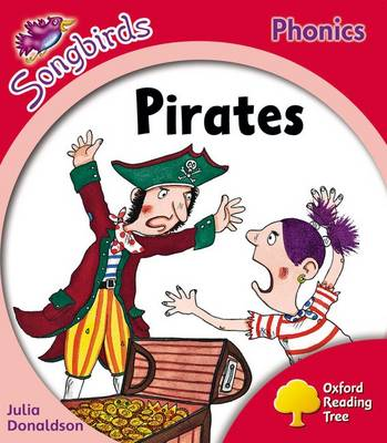 Oxford Reading Tree: Level 4: More Songbirds Phonics: Pirates