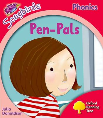 Oxford Reading Tree: Level 4: More Songbirds Phonics: Pen-Pals