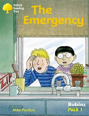 Oxford Reading Tree: Robins: Pack 1: the Emergency