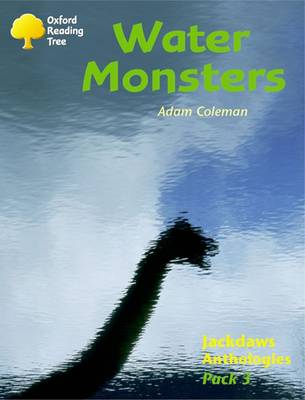 Oxford Reading Tree: Levels 8-11: Jackdaws: Pack 3: Water Monsters