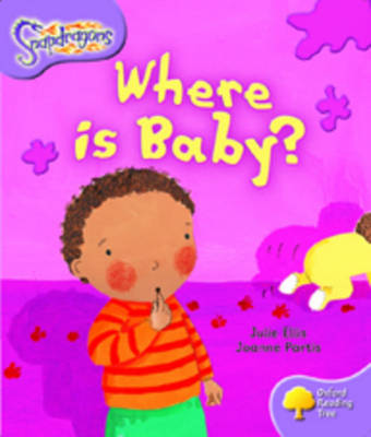 Oxford Reading Tree: Level 1+: Snapdragons: Where Is Baby?