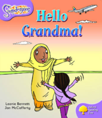 Oxford Reading Tree: Level 1+: Snapdragons: Hello Grandma!
