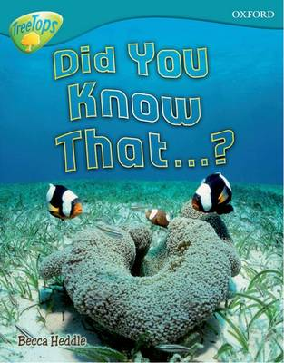 Oxford Reading Tree: Level 9: TreeTops Non-Fiction: Did You Know That...?
