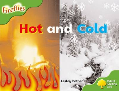 Oxford Reading Tree: Level 2: Fireflies: Hot and Cold