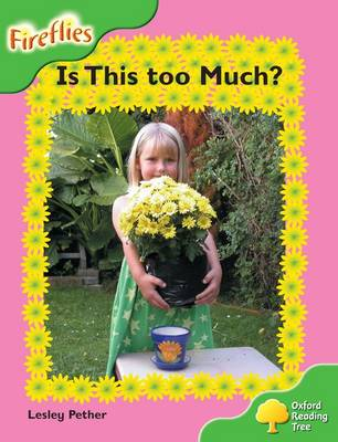 Oxford Reading Tree: Level 2: Fireflies: Is This Too Much?