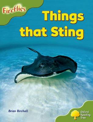 Oxford Reading Tree: Level 7: Fireflies: Things That Sting