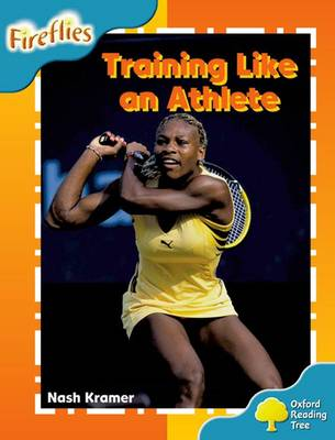 Oxford Reading Tree: Level 9: Fireflies: Training Like an Athlete