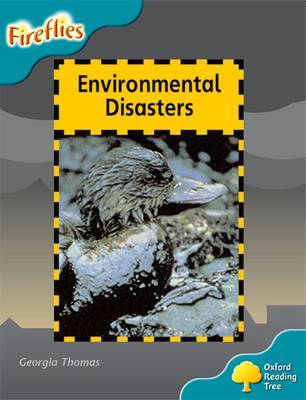 Oxford Reading Tree: Level 9: Fireflies: Environmental Disasters