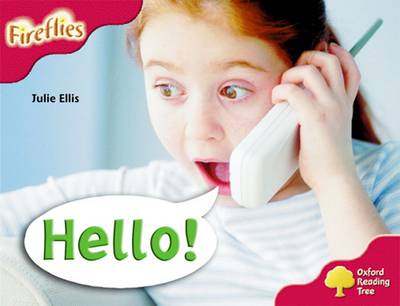 Oxford Reading Tree: Level 4: More Fireflies A: Hello!