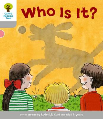 Oxford Reading Tree: Level 1: First Words: Who Is It?