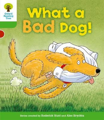 Oxford Reading Tree: Level 2: Stories: What a Bad Dog!
