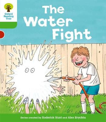 Oxford Reading Tree: Level 2: More Stories A: The Water Fight
