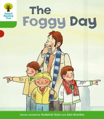 Oxford Reading Tree: Level 2: More Stories B: The Foggy Day