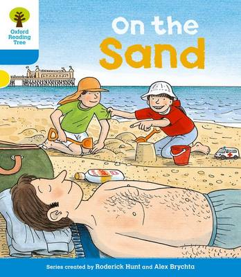 Oxford Reading Tree: Level 3: Stories: On the Sand