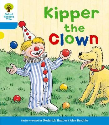 Oxford Reading Tree: Level 3: More Stories A: Kipper the Clown