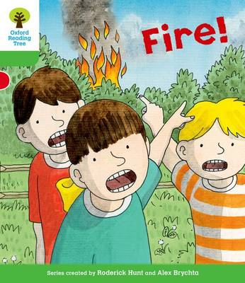 Oxford Reading Tree: Level 2: Decode and Develop: Fire!