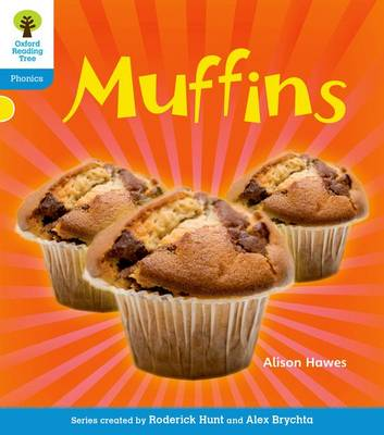 Oxford Reading Tree: Level 3: Floppy's Phonics Non-Fiction: Muffins